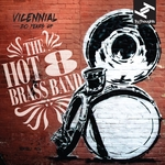 Vicennial (20 Years Of The Hot 8 Brass Band)