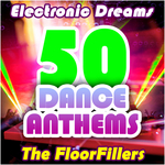 Electronic Dreams: 50 Dance Anthems