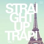 Straight Up Trap! Vol 7