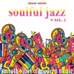 Soulful Jazz Vol 1 (Smooth Vibes Of Modern Music Deluxe Edition)