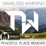 Nameless Warning Peaceful Places The Remixes