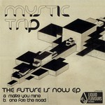 The Future Is Now EP
