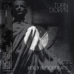 Turndown Vol 9 (Blood Beats)