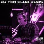 Club Dubs Part 2 EP