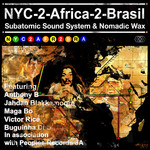 SUBATOMIC SOUND SYSTEM/NOMADIC WAX - NYC-2-Africa-2-Brasil (Front Cover)