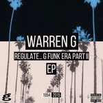 Regulate G Funk Era Part II The EP
