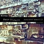 DEEP STEALTH - Ancient Wayz EP (Front Cover)