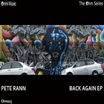 RANN, Pete - The Ohm Series: Back Again EP (Front Cover)