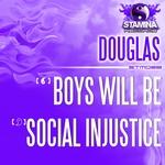 Boys Will Be/Social Injustice