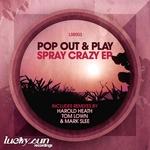 Spray Crazy EP