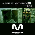 Keep It Moving Vol 2