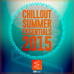 Chillout Summer Essentials 2015