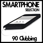 Smartphone Selection (90 Clubbing)