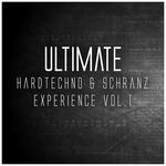 Ultimate Hardtechno & Schranz Experience Vol 1