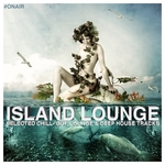 On Air Presents Island Lounge (Selected Chill-Out, Lounge & Deep House Tracks)