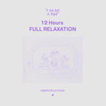 12 Hours: FULL RELAXATION