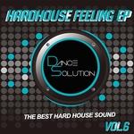 Hard House Feeling EP Vol 6