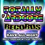 Rave All Night