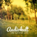 Audiokult Late Summer 2015