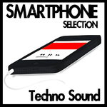 Smartphone Selection (Techno Sound)