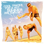 Cool Tracks For A Hot Summer 2015 Edition