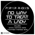 No Way To Threat A Lady