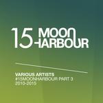 #15MoonHarbour Part 3 (2010-2015)