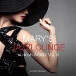 Mary's Jazzlounge Vol 3