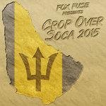 Fox Fuse Presents: Crop Over Soca 2015