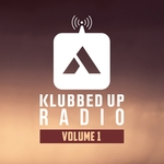 Best Of Klubbed Up Radio Vol 1