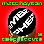 Deepest Cuts 2