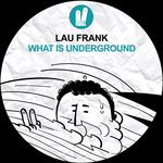 What Is Underground