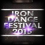Iron Dance Festival 2015