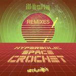 Hyperbolic Space Crochet - Remixes