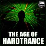 The Age Of Hard Trance