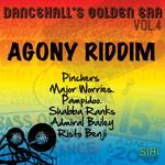 Dancehall's Golden Era Vol 4 (Agony Riddim)