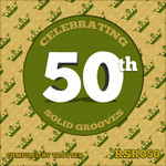VARIOUS - Celebrating 50th Solid Grooves (Compiled By Trotter) (Front Cover)