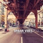 Urban Vibes (The Underground Sound Of House Music 3 2)