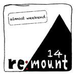 Almost Weekend 14
