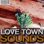 Love Town Sounds Vol 2