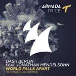 World Falls Apart: Thomas Gold remix