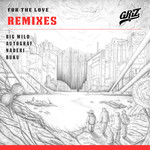 For The Love (remixes) EP