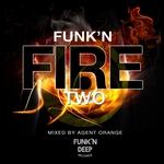Funk'n Fire Two