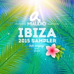 Miaudio Ibiza 2015 Sampler