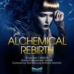 Alchemical Rebirth