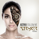 Follow Me Stryker Remix