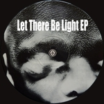 Let There Be Light EP