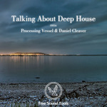 Talking About Deep House