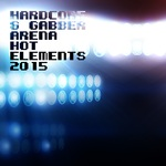 Hardcore & Gabber Arena Hot Elements 2015