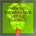 Vocal Progressive House Classics Vol 01